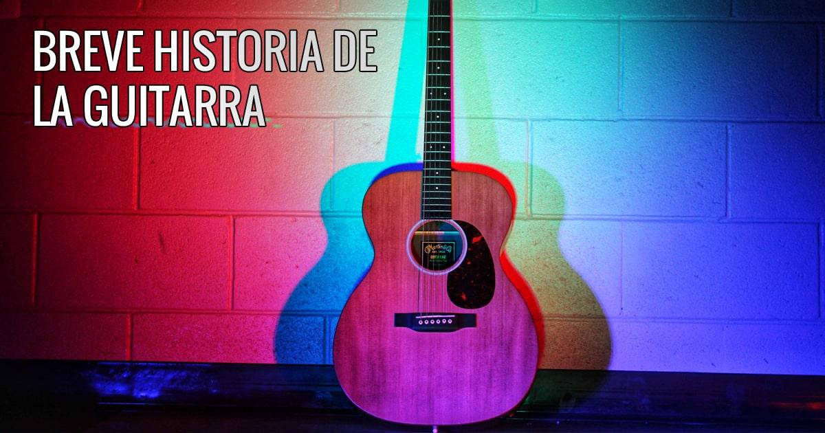 Breve historia de la guitarra